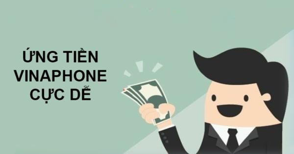 Cách ứng tiền Vinaphone lần 2,3,4 khi còn nợ tiền ứng 2021