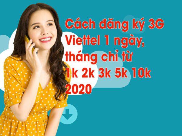 Cách đăng ký gói cước 5G Viettel 1 ngày sử dụng chỉ từ 1k, 2k, 3k,…10k mới nhất 2021