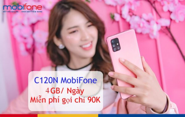 Đăng ký gói C120N Mobifone chỉ 90K nhận 120GB- 2021